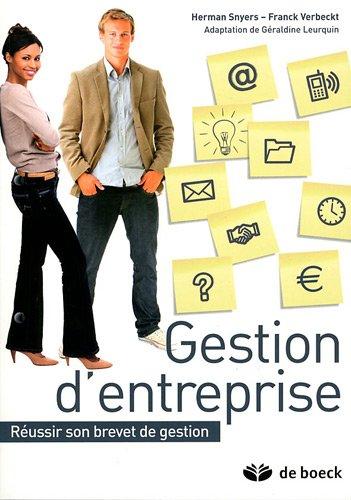 Gestion d'entreprise : Réussir son brevet de gestion par Herman Snyers, Franck Verbeckt