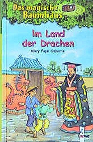 Im Land der Drachen (Das magische Baumhaus, Band 14) -