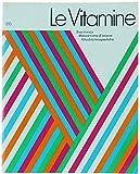 Le vitamine biochimica, meccanismo d'azione, attualità terapeutiche