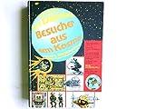 Besucher aus dem Kosmos, unsere fantastische Vergangenheit - von Däniken Erich