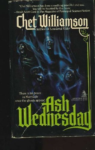Ash Wednesday by Williamson Chet (1-Apr-1989) Mass Market Paperback