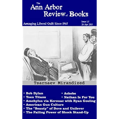 Ann Arbor Review of Books 1.5 (26 April 2013) (English Edition)