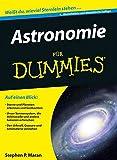 Astronomie für Dummies - Stephen P. Maran