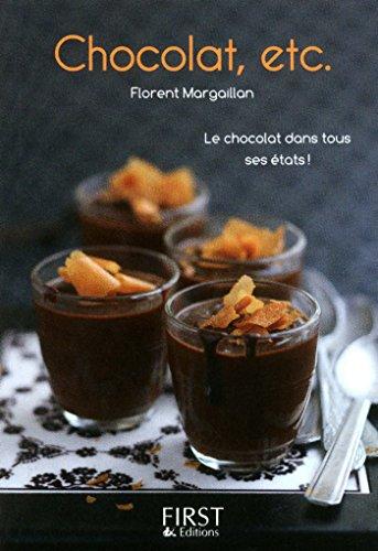 Petit livre de - Chocolat, etc par Florent MARGAILLAN