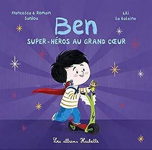 "Afficher ""Ben, super-héros au grand coeur"""