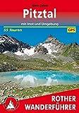 Pitztal: mit Imst und Umgebung. 55 Touren. Mit GPS-Daten. (Rother Wanderführer)