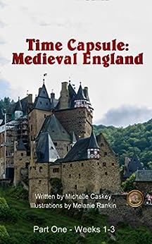 Time Capsule: Medieval England: Part One (English Edition) par [Caskey, Michelle L.]