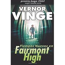 Tiempos Nuevos en Fairmont High