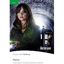 Level 3: Doctor Who: Flatline (Pearson English Graded Readers)