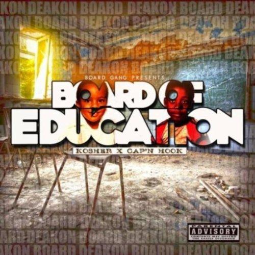 Board Of Education (B.O.E) [Explicit]