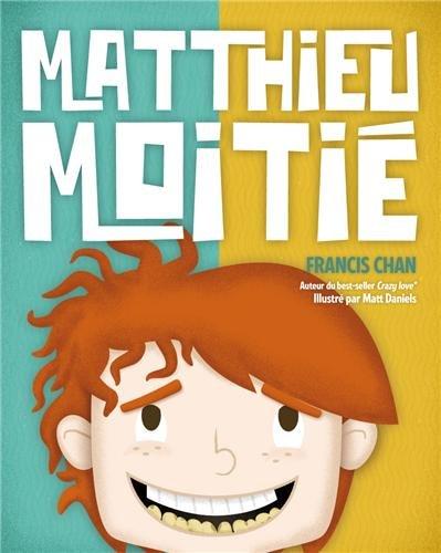 Matthieu moitié par Francis Chan