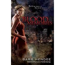 Blood Memories: A Vampire Memories Novel