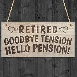 """Rojo Océano """"Retired Adiós tensión Hello Pension"""" jubilación cartel Presente Funny Rhyme placa regalo, madera"""