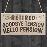 Red Ocean Retired Goodbye Tension Hello Pension Retirement Sign Present Funny Rhyme Plaque Gift, Wood