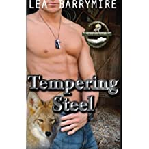 Tempering Steel (Coyote Bluff) (Volume 2) by Lea Barrymire (2014-12-19)