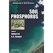 Soil Phosphorus (Advances in Soil Science)