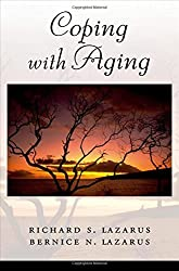 Coping with Aging by Richard S. Lazarus (2006-01-19)