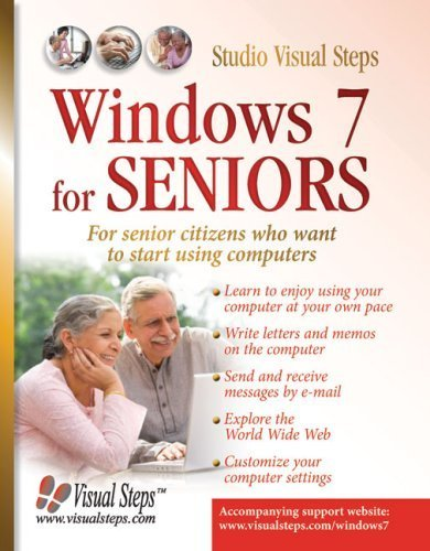 Windows 7 for Seniors: For Senior Citizens Who Want to Start Using Computers (Computer Books for Seniors series) by Studio Visual Steps (2009) Paperback