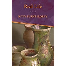Real Life by Kitty Burns Florey (2015-02-10)