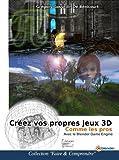 Créez vos propres jeux 3D  comme les pros Avec le Blender Game Engine