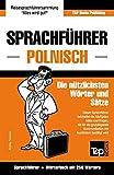 Sprachführer Deutsch-Polnisch und Mini-Wörterbuch mit 250 Wörtern - Andrey Taranov