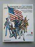 L'uniforme et les Armes des Soldats des Etats-Unis 1979 Uniformen Band 1 Marine