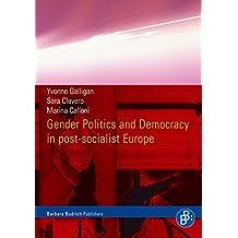 Gender Politics and Democracy in Post-communist Europe