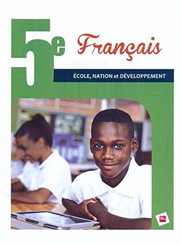 Français 5e RCI Elève Ecole, Nation et Développement