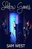 Shadow Games: A Novella of Terror