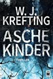 Aschekinder - W.J. Krefting