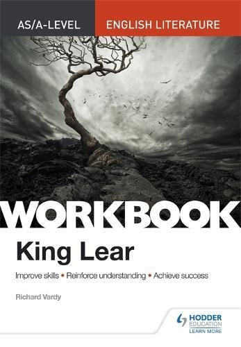AS/A-level English Literature Workbook: King Lear (As/a English Literature Workbk)