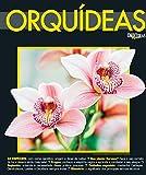 O Mundo das Orquídeas Especial 07 (Portuguese Edition)
