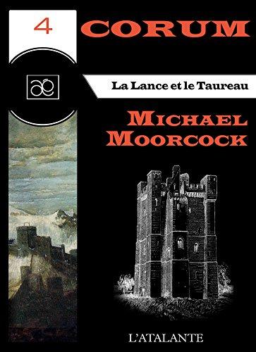 La Lance et le Taureau: Corum, T4