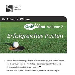 Golfmind Vol. 2 - Erfolgreiches Putten