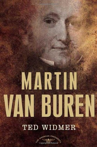 martin-van-buren-the-american-presidents-series-the-8th-president-1837-1841-american-presidents-time