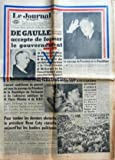 Telecharger Livres JOURNAL D ALGER LE du 30 05 1958 A L ISSUE D UNE JOURNEE RICHE EN REBONDISSEMENTS DE GAULLE APRES AVOIR DEFINI CERTAINES CONDITIONS ACCEPTE DE FORMER LE GOUVERNEMENT SON PROGRAMME 1 PLEINS POUVOIRS POUR DOUZE MOIS 2 REGLEMENT DU PROBLEME ALGERIEN ET DE L UNION FRANCAISE 3 REFORME DE LA CONSTITUTION AVEC POSSIBILITE D APPEL AU PAYS PAR VOIE DE REFERENDUM L ACCORD CONDITIONNE DU GENERAL EST VENU DU MESSAGE DU PRESIDENT DE LA REPUBLIQUE AU PARLEMENT ET DE L ADHESION PUB (PDF,EPUB,MOBI) gratuits en Francaise