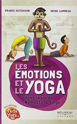 Les Emotions et le Yoga dans la vie de Namasté le singe