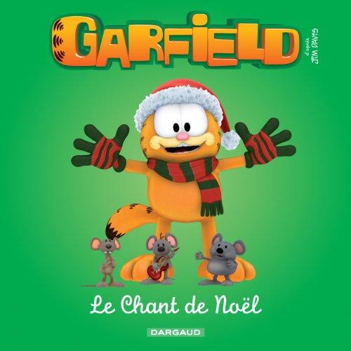 Garfield & Cie - Le chant de Noël par Jim Davis