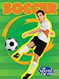 Soccer (Fun Sports For Fitness) (English Edition)