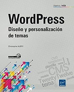 diseños wordpress: Wordpress. Diseño Y Personalización De Temas