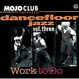 Mojo Club Vol. 3 (Work To Do)