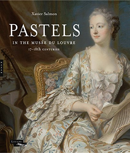 Pastels in the Musee du Louvre: 17th and 18th Centuries Xavier University