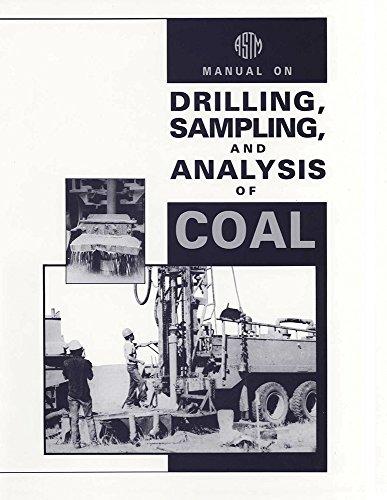Manual on Drilling, Sampling, and Analysis of Coal: MNL11 (English Edition)
