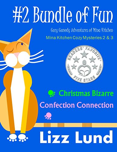 #2 Bundle of Fun - Humorous Cozy Mysteries - Funny Adventures of Mina Kitchen - with Recipes: Christmas Bizarre + Confection Connection - Books 2 + 3 (Mina ... Mystery Series - Bundle) (English Edition)