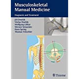 Musculoskeletal Manual Medicine: Diagnosis and Treatment