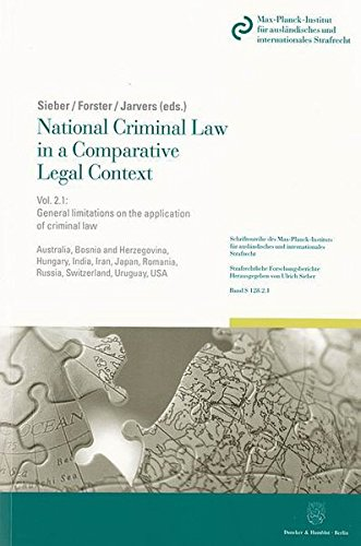 National Criminal Law in a Comparative Legal Context.: Vol. 2.1: General limitations on the application of criminal law: Principle of legality - ... Reihe S: Strafrechtliche Forschungsberichte)