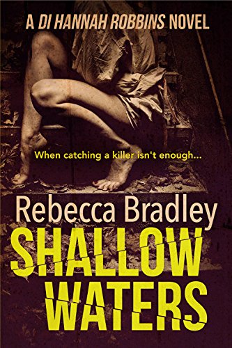 Shallow Waters (Detective Hannah Robbins Crime Series Book 1) (English Edition)
