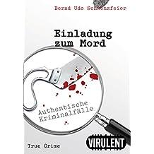 Einladung zum Mord (Authentische Kriminalfälle aus Berlin)