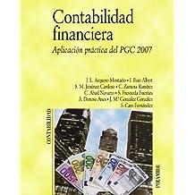 Contabilidad financiera: Aplicación práctica del PGC 2007 (Economía Y Empresa)