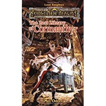 The Lost Library of Cormanthyr (Forgotten Realms: Lost Empires) by Mel Odom (1-Mar-1998) Mass Market Paperback